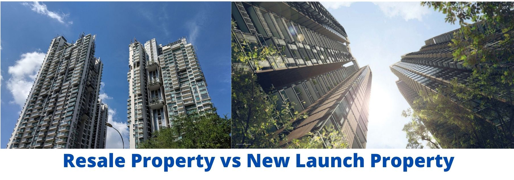 41B87EA7 C2F8 4F47 A90A 1F69E865C202 - Resale Property vs New Launch Property: Which is better?